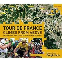 Tour de France: Climbs from Above