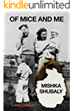 Of Mice and Me (Kindle Single)