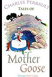 Tales of Mother Goose (Children's Classics)