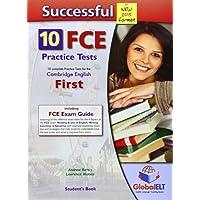 Successful FCE. 10 practice tests. Student's book. Per le Scuole superiori. Con espansione online