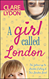 A Girl Called London (A London Romance)
