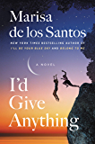I'd Give Anything: A Novel