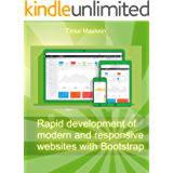 Rapid development of modern and responsive websites with Bootstrap (English Edition)