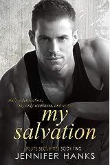 My Salvation (Elite Securities Series Book 2) Kindle Edition