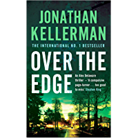 Over the Edge (Alex Delaware series, Book 3): A compulsive psychological thriller (English Edition)