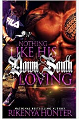 Nothing Like His Down South Loving Kindle Edition
