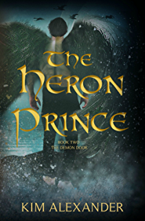 The Heron Prince (The Demon Door Book 2) & Amazon.com: The Sand Prince (The Demon Door Book 1) eBook: Kim ...