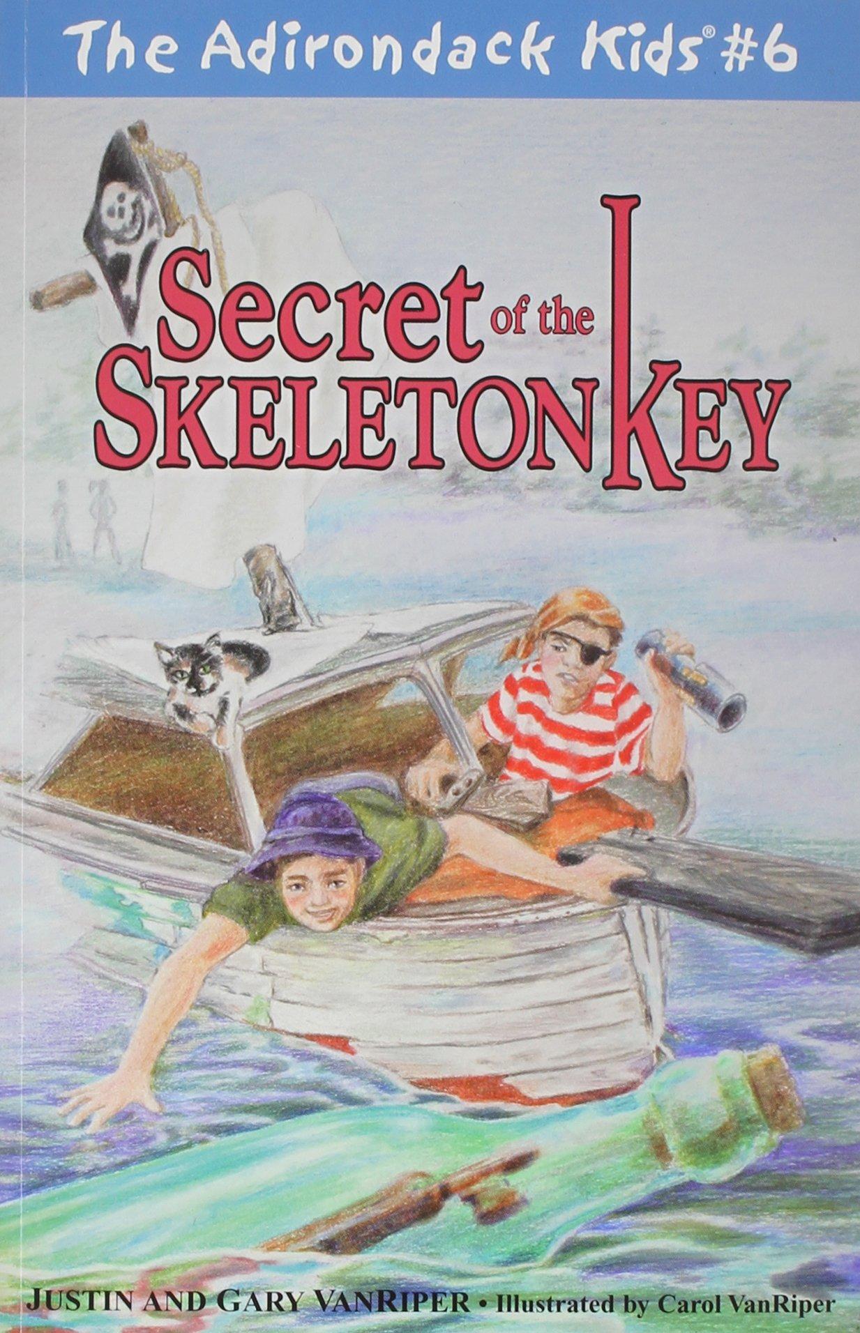 Read Online The Adirondack Kids #6: Secret of the Skeleton Key PDF