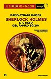 Sherlock Holmes e il caso del papiro egizio (Il Giallo Mondadori Sherlock)