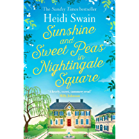 Sunshine and Sweet Peas in Nightingale Square (English Edition)