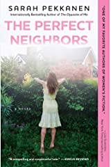 The Perfect Neighbors: A Novel Kindle Edition