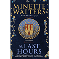 The Last Hours: A sweeping, utterly gripping historical series for fans of Kate Mosse and Julian Fellowes