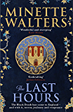 The Last Hours: A sweeping, utterly gripping historical series for fans of Kate Mosse and Julian Fellowes (English Edition)