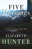Five Mornings: A Cambio Springs Short Story