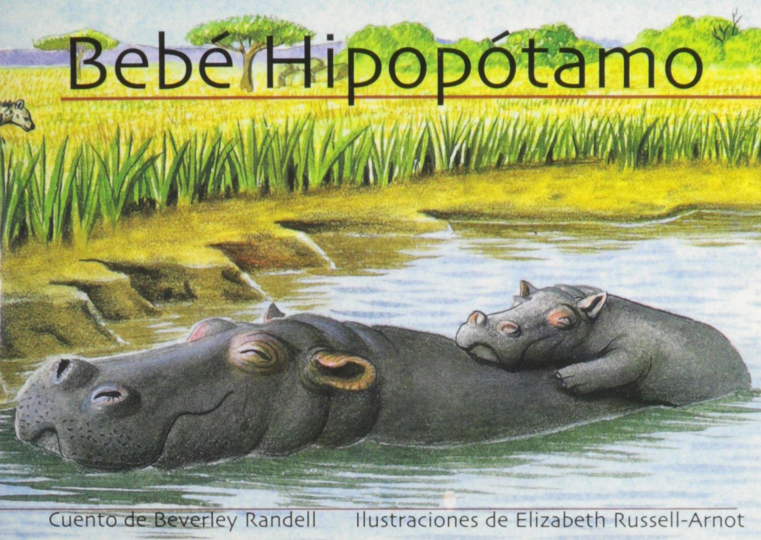 Download Rigby PM Coleccion: Individual Student Edition amarillo (yellow) Bebé Hipopótamo (Baby Hippo) (Spanish Edition) pdf