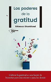 Los poderes de la gratitud (Spanish Edition)