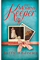The Moment Keeper Kindle Edition