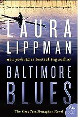 Baltimore Blues: The First Tess Monaghan Novel Kindle Edition