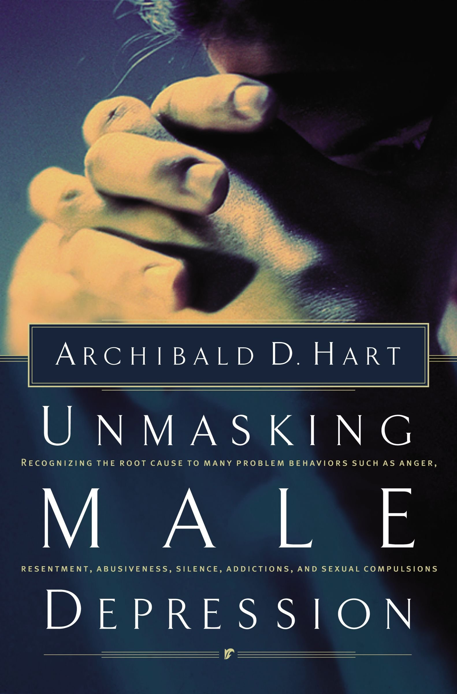 Unmasking Male Depression: Recognizing the Root Cause to