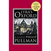 Lyra's Oxford (His Dark Materials Book 4)