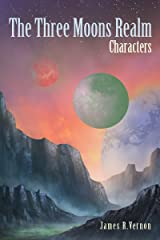 The Three Moons Realm: Characters Kindle Edition