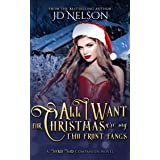 All I Want For Christmas Are My Two Front Fangs (Wicked Ways)