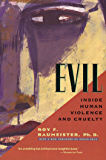 Evil: Inside Human Violence and Cruelty (English Edition)