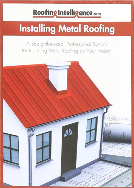 How To Install A Roof >> How To Install Metal Roofing Dvd Amazon Com