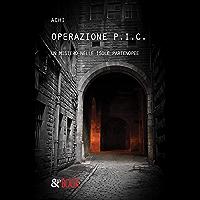 Operazione P.I.C. Un mistero nelle Isole Partenopee