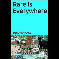 Rare Is Everywhere (English Edition)