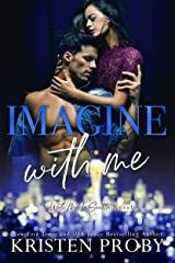Imagine With Me: A With Me In Seattle Novel Kindle Edition