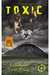 Toxic - Adult Edition: An Electric Eclectic Book Kindle Edition