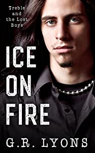 Ice on Fire (Treble and the Lost Boys Book 1)