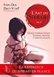 L'art du Shibari volume 1: Guide d'apprentissage