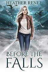 Before The Falls: A Falls Trilogy Prequel Novella (The Falls Trilogy Book 4) Kindle Edition