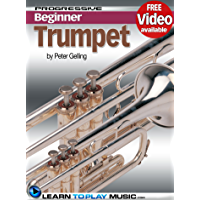 Trumpet Lessons for Beginners: Teach Yourself How to Play Trumpet (Free Video Available) (Progressive Beginner) book cover