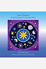 Sweet Dreams! Guided Imagery for Peaceful Sleep Audible Audiobook