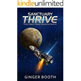 Sanctuary Thrive (Thrive Space Colony Adventures Book 6)