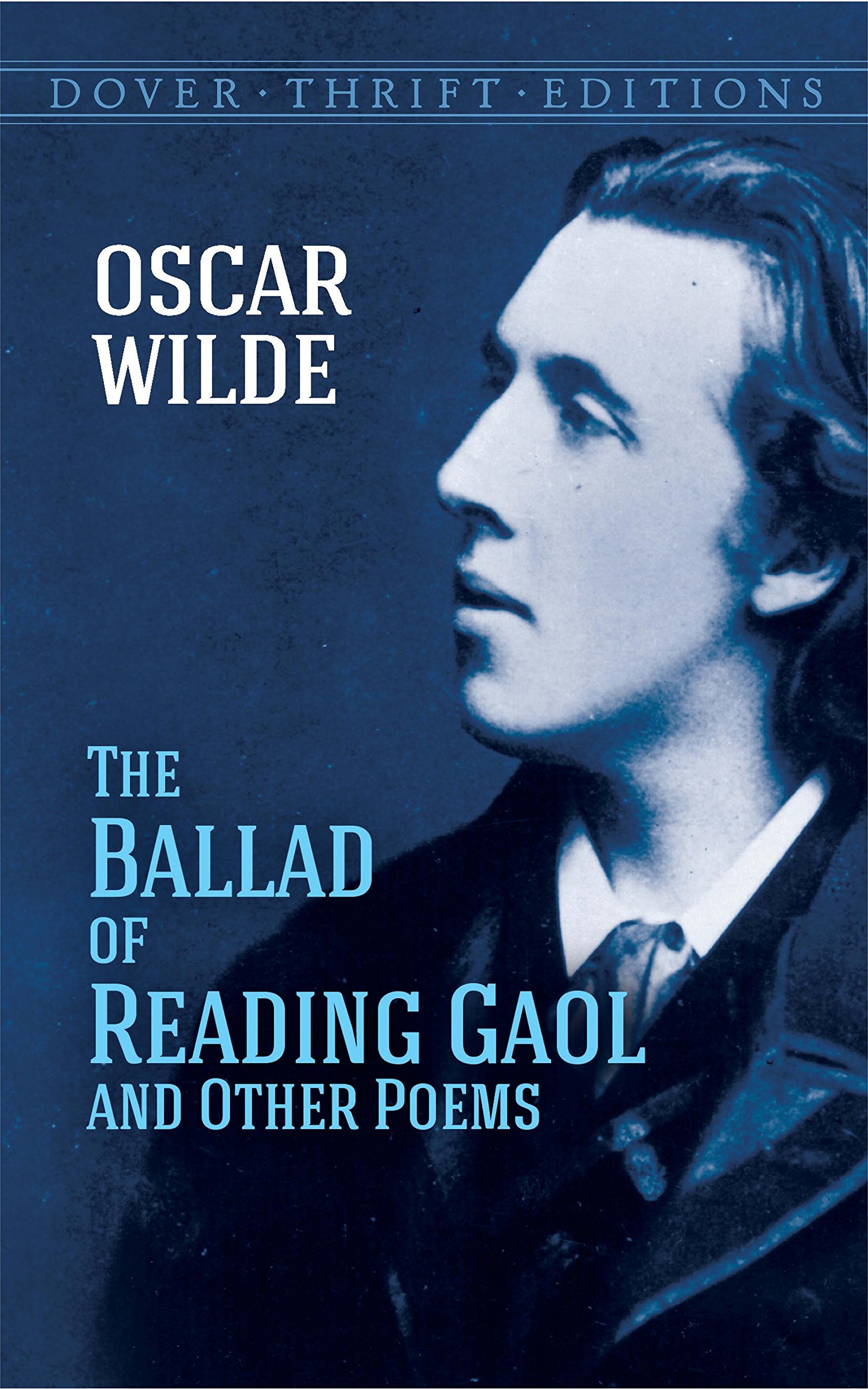 The Ballad of Reading Gaol and Other Poems (Dover Thrift Editions) ebook