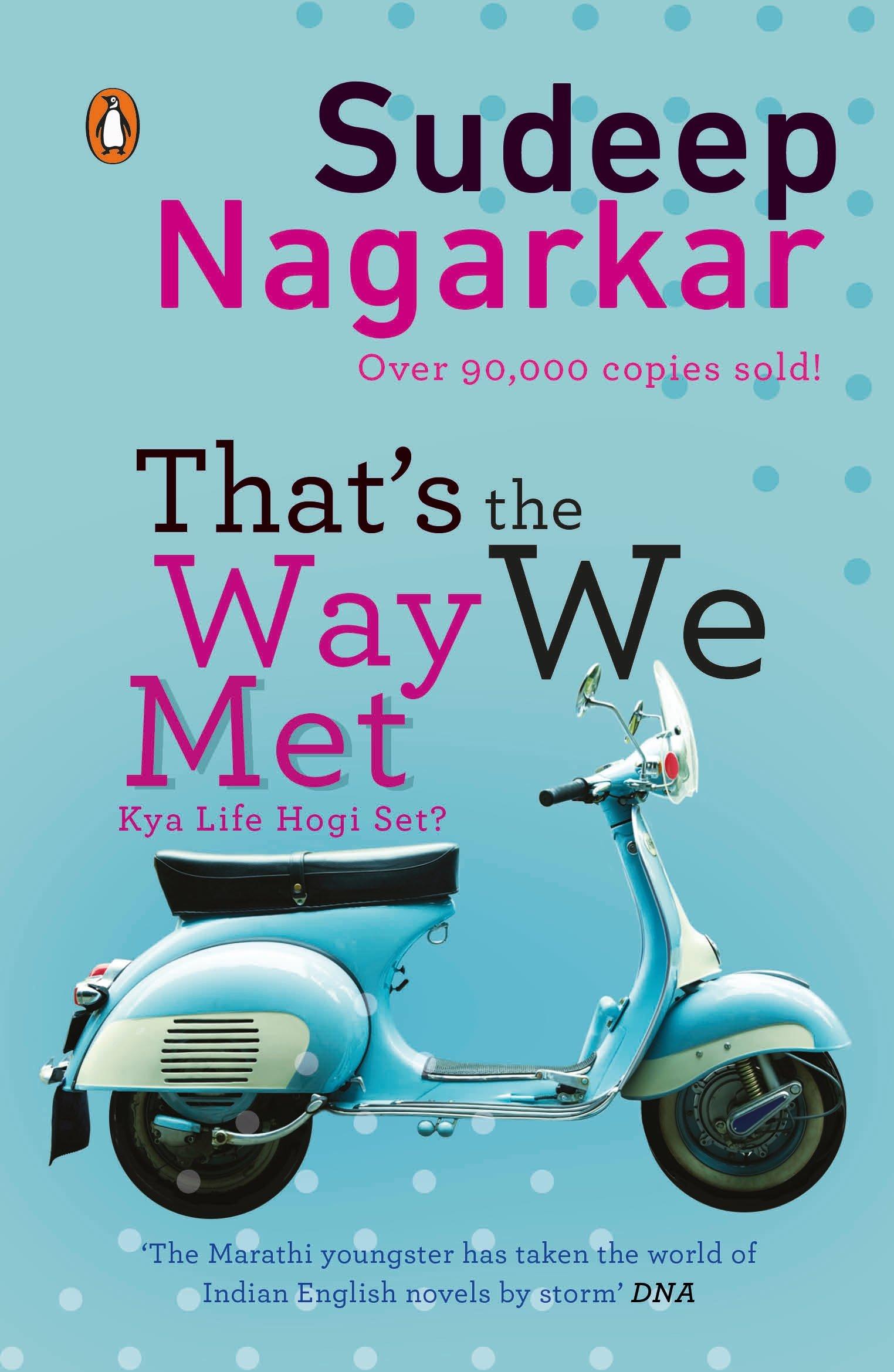 That's The Way We Met Kya Life Hogi Set  Nagarkar, Sudeep ...