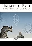 Il pendolo di Foucault (I grandi tascabili Vol. 1234)
