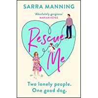 Rescue Me: An uplifting romantic comedy perfect for dog-lovers (English Edition)