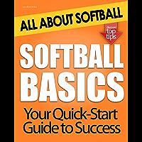 Softball Basics: All About Softball (English Edition)