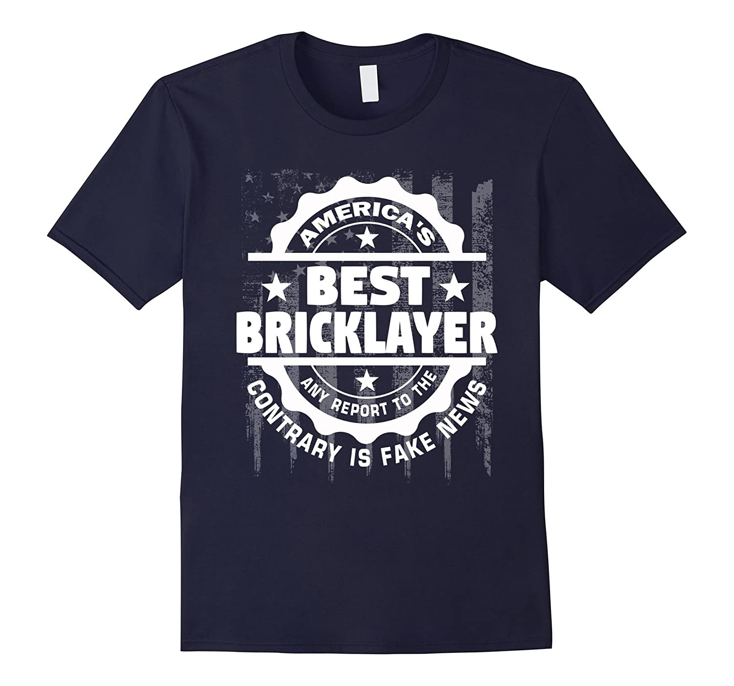 Bricklayer Shirt - Americas Best Bricklayer Funny t-shirt-TD