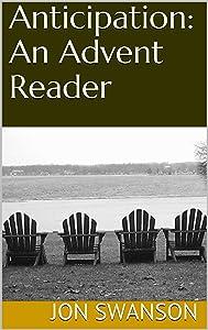 Anticipation: An Advent Reader