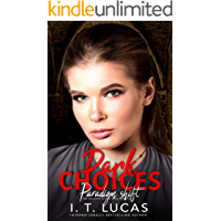 Dark Choices: Paradigm Shift (The Children Of The Gods Paranormal Romance Series Book 42)