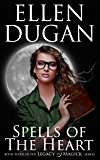 Spells Of The Heart (Legacy Of Magick Series, Book 7)