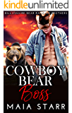 Cowboy Bear Boss (Billionaire Bear Rancher Brothers Book 3)