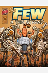 The Few Episode Six (The Few Comic Series) Kindle Edition