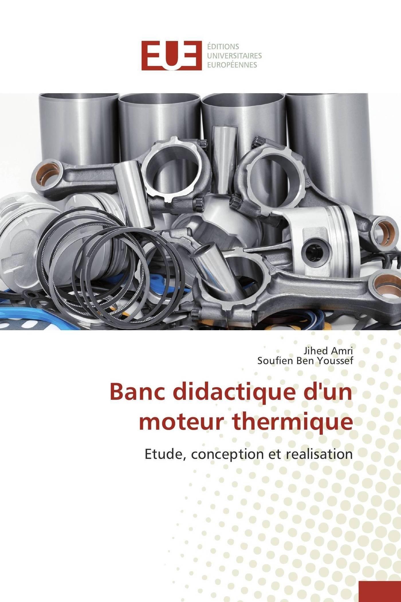 Banc didactique d'un moteur thermique Broché – 5 mars 2015 Collectif Univ Européenne 3841786936 Essais littéraires